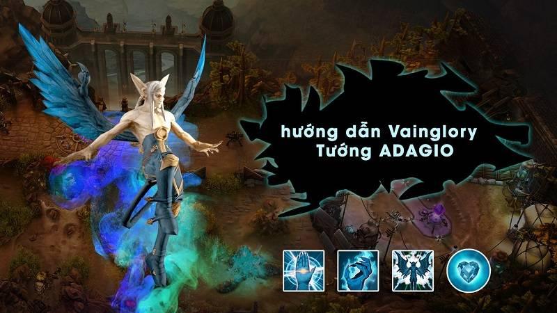 [Vainglory Vietsub] Hướng dẫn tướng Adagio