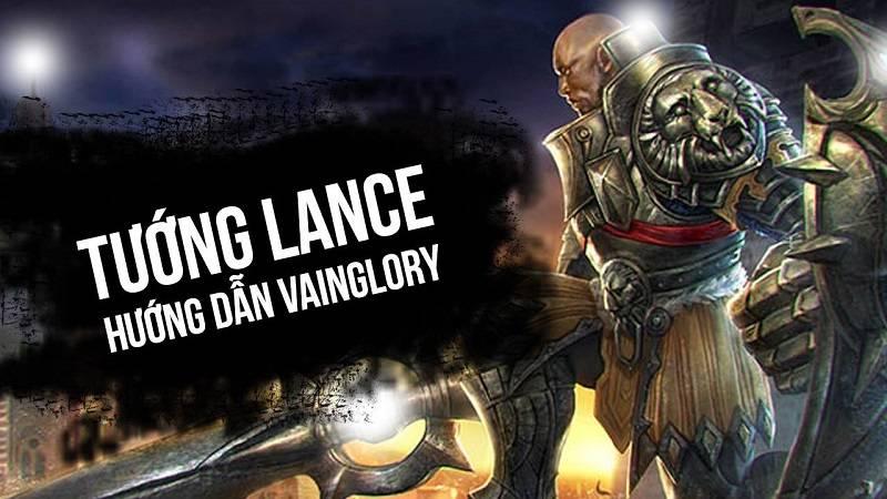 [Vainglory Vietsub] Hướng dẫn tướng Lance