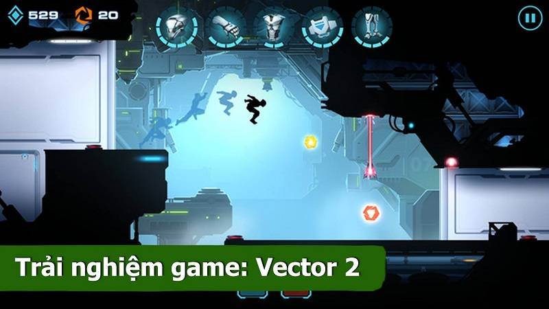 Trải nghiệm Vector 2 - game Parkour cực...