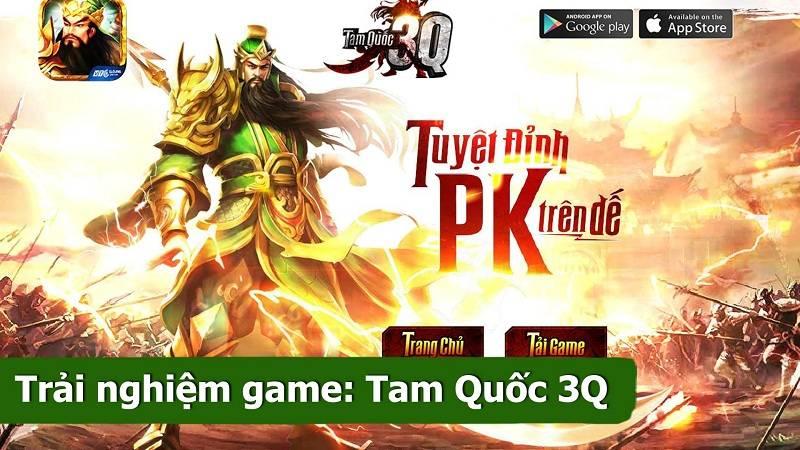 Trải nghiệm game MMORPG Tam Quốc 3Q ra mắt 6/6/2016 - VTC Game
