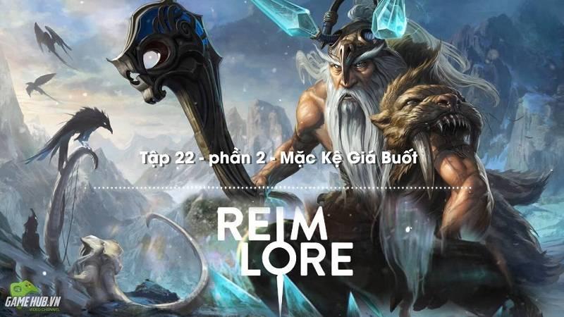 [Truyện Vainglory] Reim lore 22 Phần 2: Mặc...
