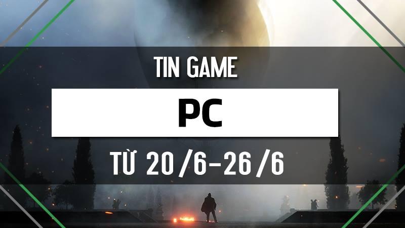 Bản tin Game PC tuần 4 tháng 6/2016