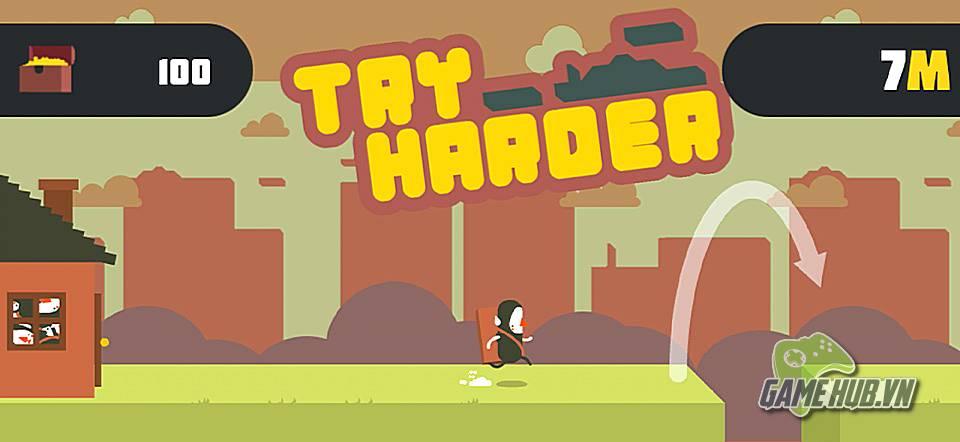 Try Harder - Đập đầu vào tường với game siêu khó