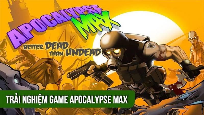 Trải nghiệm Apocalypse Max -  Game bắn zombie phong cách Rambo Lùn