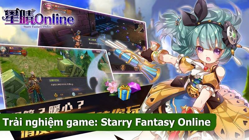 Trải nghiệm MMORPG Starry Fantasy Online ( Android/iOS )