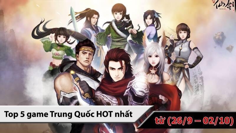 Top 5 game Trung Quốc HOT nhất ( từ 26/9 -...