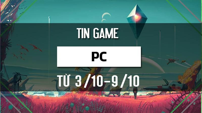 Bản tin Game PC tuần 1 tháng 10/2016