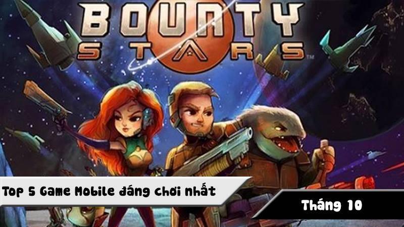 Top 5 game mobile đáng chơi nhất tháng 10