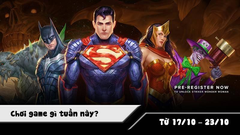 Chơi game gì tuần này? ( từ 17/10 – 23/10 )