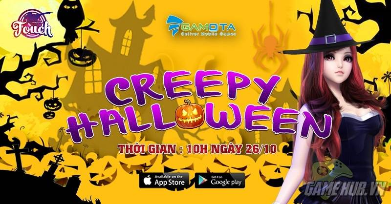 "TOUCH Mobile - Halloween cùng update ""Cho kẹo hay bị ghẹo"""
