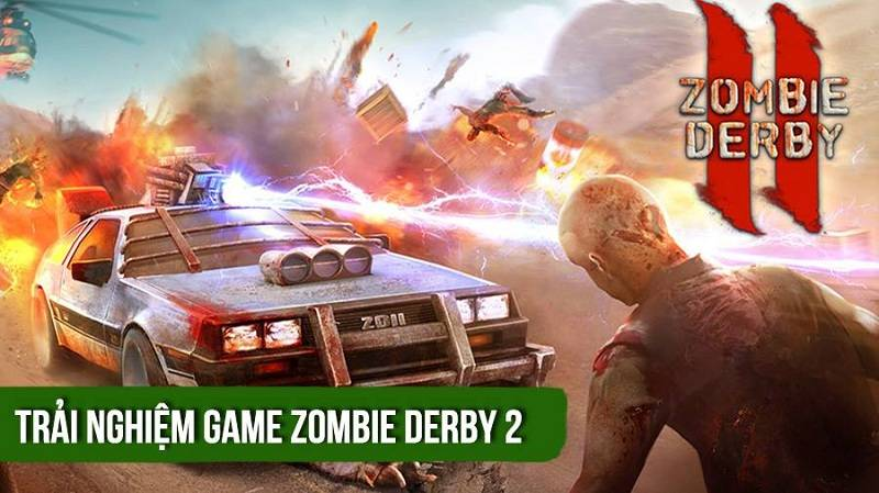 Trải nghiệm game Zombie Derby II - iOS/Android