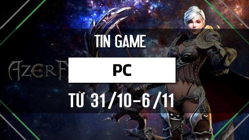 Bản tin Game PC tuần 1 tháng 11/2016