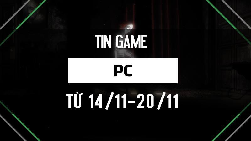 Bản tin Game PC tuần 3 tháng 11/2016