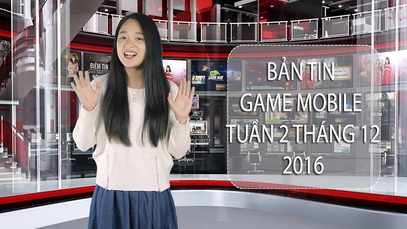Bản tin Game Mobile tuần 2 tháng 12/2016