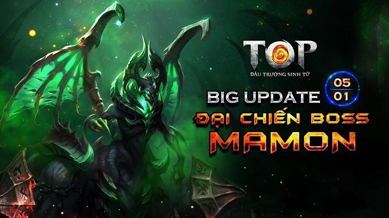 """TOP – Đấu Trường Sinh Tử tung bản Big Update Tết """"Đại Chiến Boss Mamon"""""""