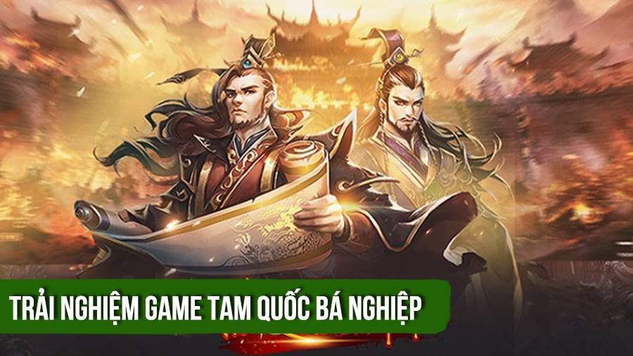 [Review game] Tam Quốc Bá Nghiệp - Game...