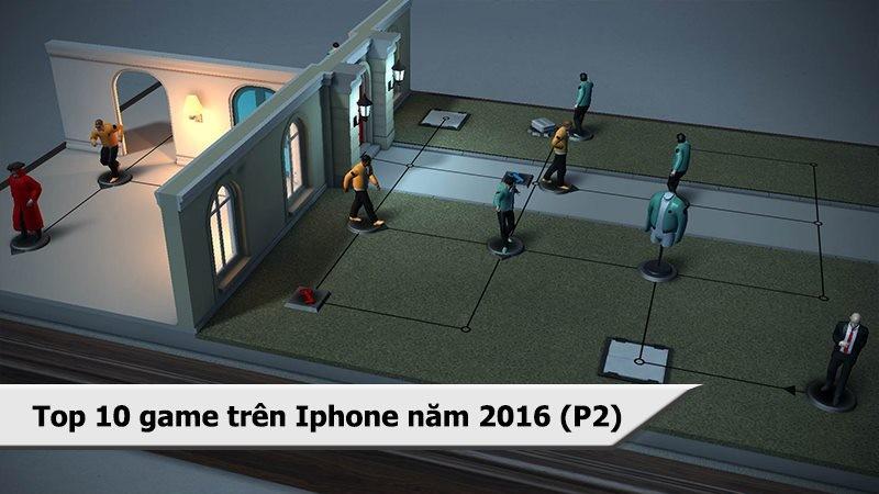 Top 10 game mobile hay chơi nhiều trên iPhone 2016 (P2)