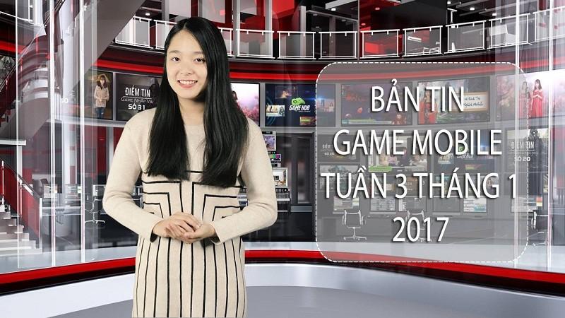 """Bản tin game Mobile tuần 3 tháng 1/2017- Sốc với người mẹ của năm """"gánh team"""" cho con đi học"""
