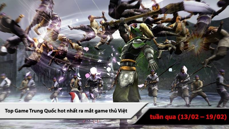 Top 5 game Trung Quốc HOT nhất (13/02 -...