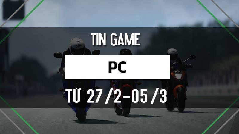 Điểm tin game PC tuần 1 tháng 3/2017