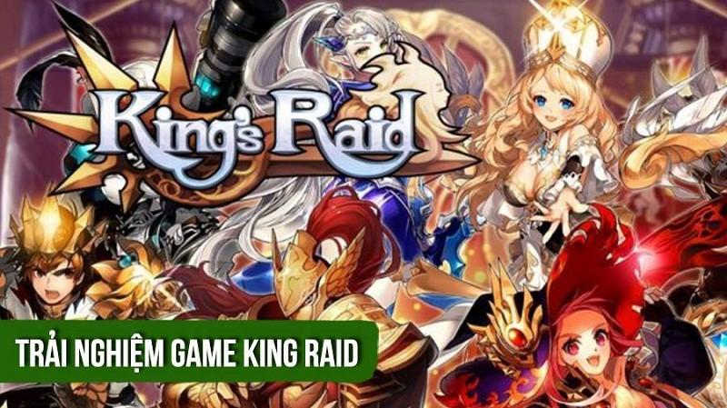 [REVIEW GAME] King raid – Đỉnh cao của game thẻ bài