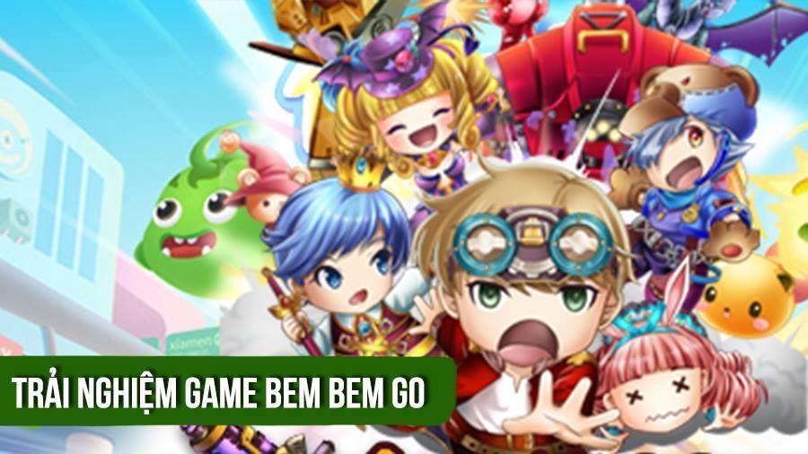 [REVIEW GAME] Bem Bem Go - Tân vương game bắn súng tọa độ năm 2017