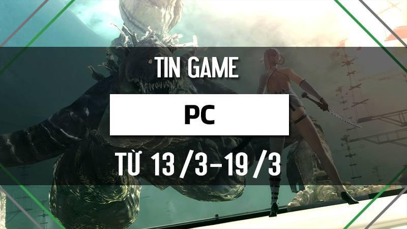 Điểm tin game PC tuần 3 tháng 3/2017