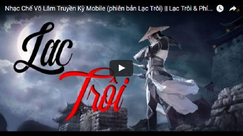 Thưởng thức ca khúc Võ Lâm Truyền Kỳ Mobile phiên bản Lạc Trôi đỉnh của đỉnh