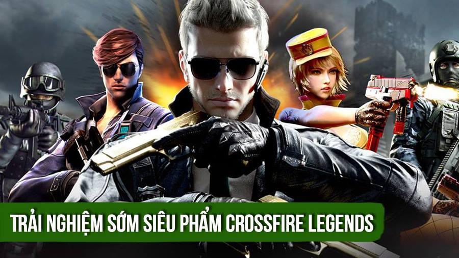 Trải nghiệm sớm CF Mobile/ Crossfire Legends phiên bản Việt hóa