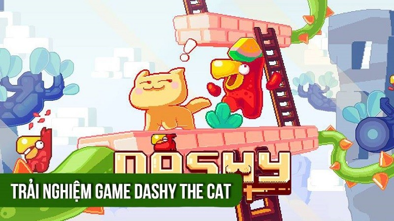 Trải nghiệm game casual - Dashy the cat