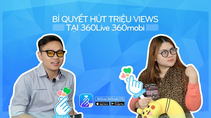 Cách đơn giản thu hút người xem live stream trên 360Live 360mobi