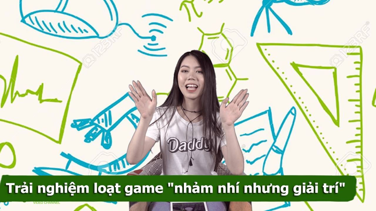 """Trải nghiệm 4 game """"nhảm nhí"""" nhưng rất..."""