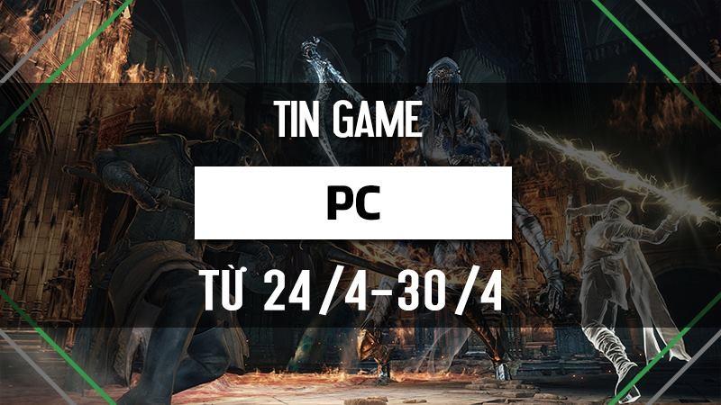Điểm tin game PC tuần 4 tháng 4/2017