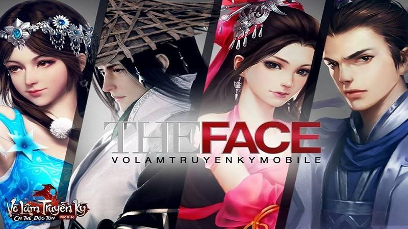 The Face Võ Lâm Truyền Kỳ Mobile chính thức lên sóng – Cơ hội để tỏa sáng