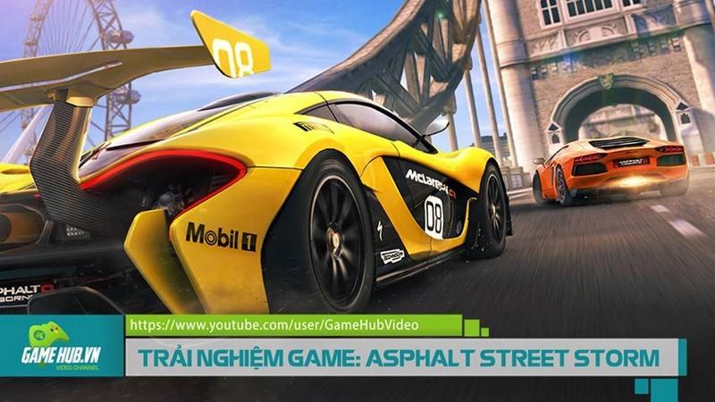TRẢI NGHIỆM : ASPHALT STREET STORM