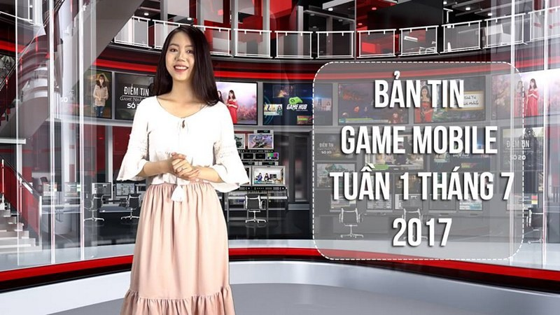 Bản tin Game Mobile tuần 1 tháng 7/2017