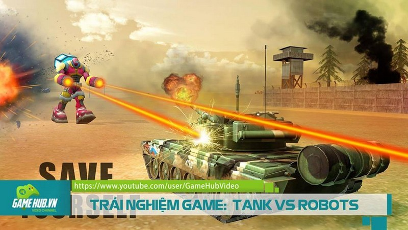 TRẢI NGHIỆM GAME: TANK VS ROBOTS