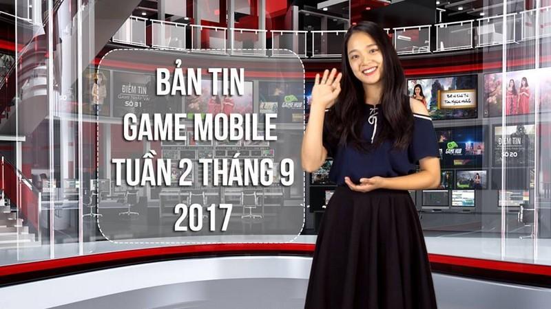 Bản tin Game Mobile tuần 2 tháng 9/2017
