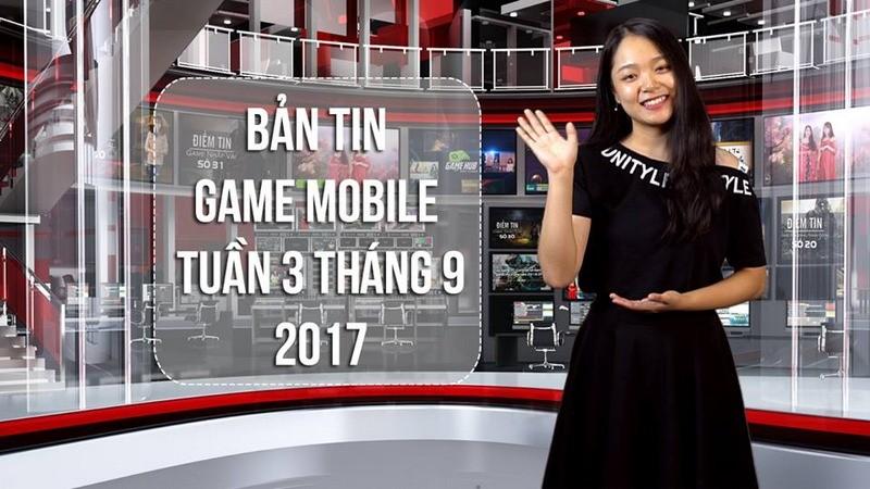 Bản tin game Mobile tuần 3 tháng 9/2017