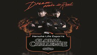 esport, game thủ chuyên nghiệp, hanwha life esports, hanwha life esports global challenge, liên minh huyền thoại, lmht, lol, moba, pro gamer