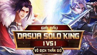 """Chưa về nước, AOG đã """"làm loạn"""" cộng đồng MOBA với giải đấu Dasua Solo King"""