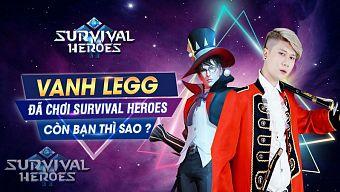 cộng đồng survival heroes, hot streamer, hướng dẫn survival heroes, livestream, moba, sinh tồn, survival heroes, tải survival heroes