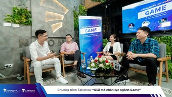 game việt, gamota, ngành game, mạnh an, giải mã nhân lực ngành game, ngành game việt, arena multimedia, talkshow giải mã nhân lực ngành game