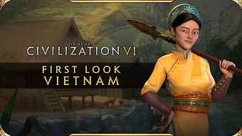 Siêu phẩm chiến thuật Civilization 6 giới thiệu Bà Triệu - Thủ lĩnh của nền văn minh Việt Nam